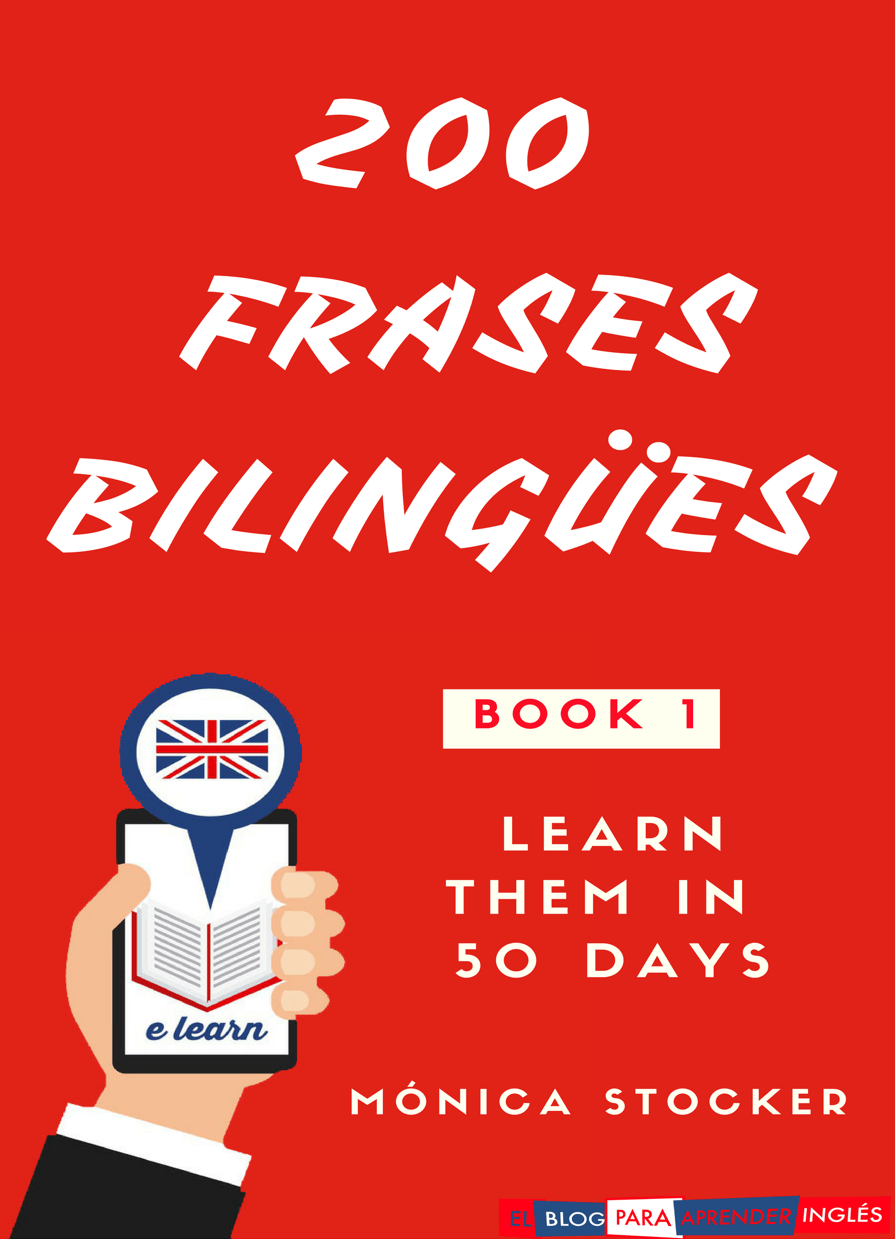 El Blog Para Aprender Inglés 200 Frases Bilingües